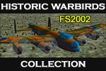 FS2002                   The Historic Warbirds Collection.