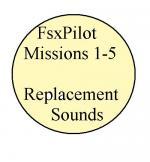 FsxPilot 1-5 Missions ImprovedSounds