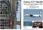 FS2004                   Manual/Checklist Fokker F27 Mk200