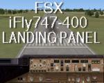 Landing panel for the FSX iFly Boeing 747-400.