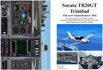 "FS2002                   Manual/Checklist -- Socata TB20GT ""Trinidad""."